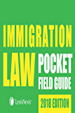 Immigration Law Pocket Field Guide