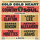 Cold Cold Heart: Where Country Meets Soul Volume 3