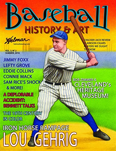 Baseball History & Art Magazine with Lou Gehrig Art Card (Summer, 2016) signed by artist