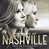 The Music of Nashville, Season 3, Volume 1 by Various Artists