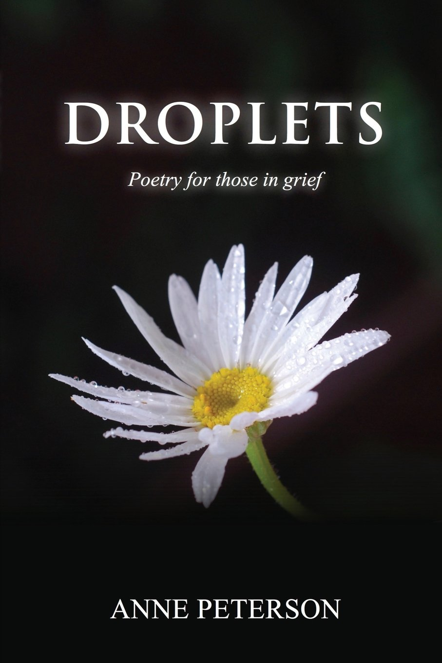 Droplets: Poetry for those in grief