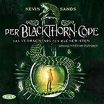 Das Vermächtnis des Alchemisten (Der Blackthorn-Code 1) | Kevin Sands