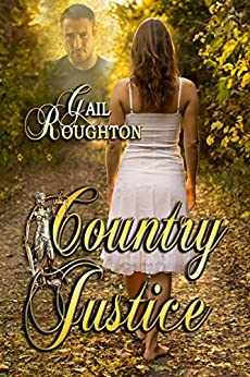 Country Justice by [Roughton, Gail]