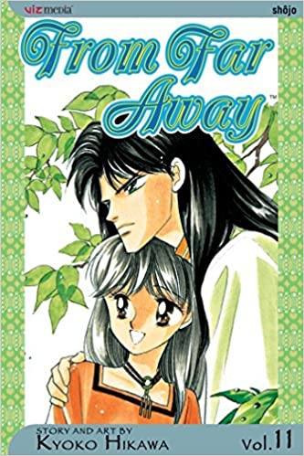 From Far Away, Vol. 11 by Kyoko Hikawa (2006-07-11)