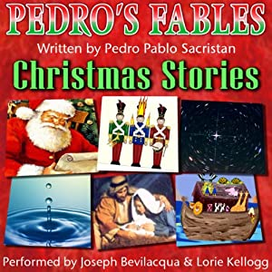 Pedro's Christmas Fables for Kids Audiobook