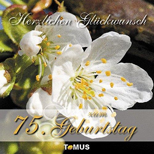 Herzlichen Glückwunsch zum 75. Geburtstag