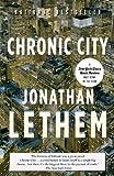 Chronic City, Jonathan Lethem, 0307277526