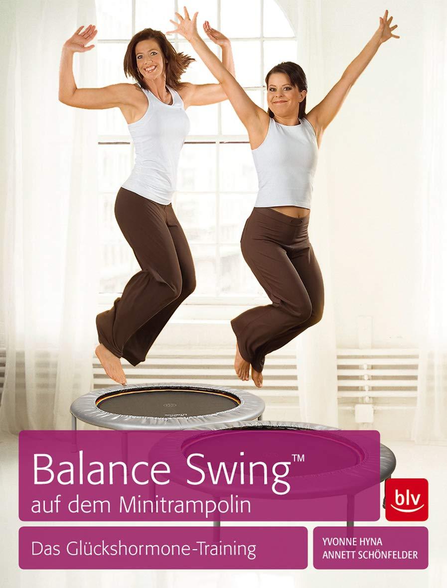 Balance Swing™ Auf Dem Mini Trampolin  Das Glückshormone Training