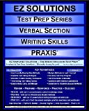 EZ Solutions: Test Prep Series: Verbal Section: Writing Skills, Punit Raja SuryaChandra and EZ Solutions, 1605629944