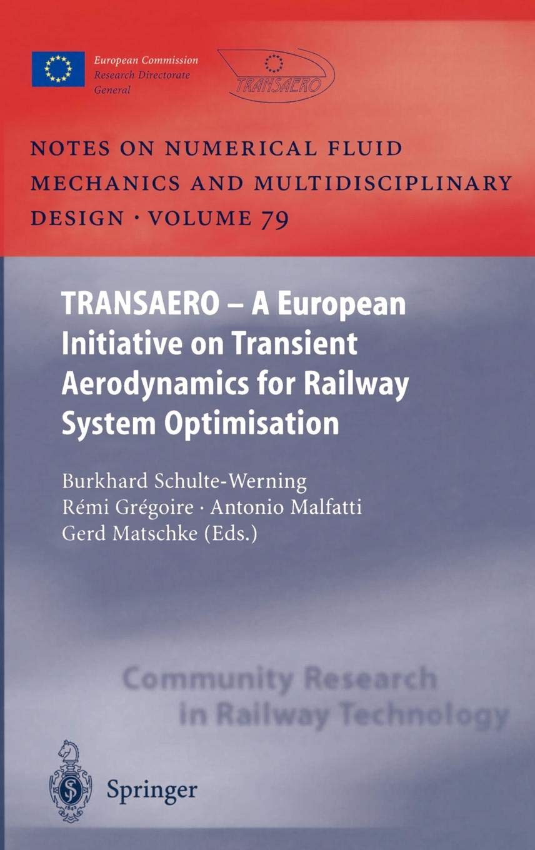 TRANSAERO: A European Initiative on Transient Aerodynamics for