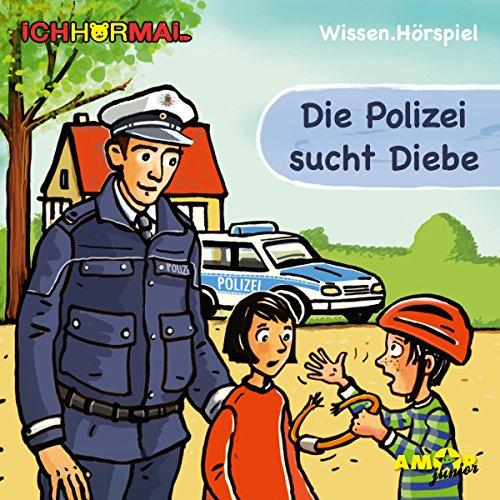 Die Polizei sucht Diebe