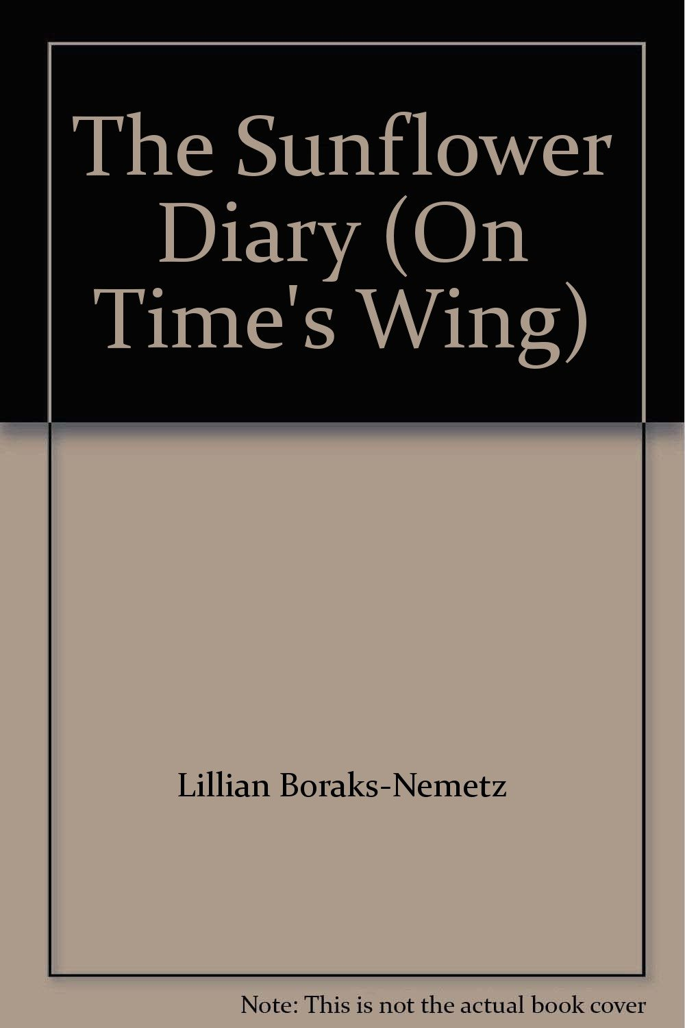 The Sunflower Diary (On Time's Wing)