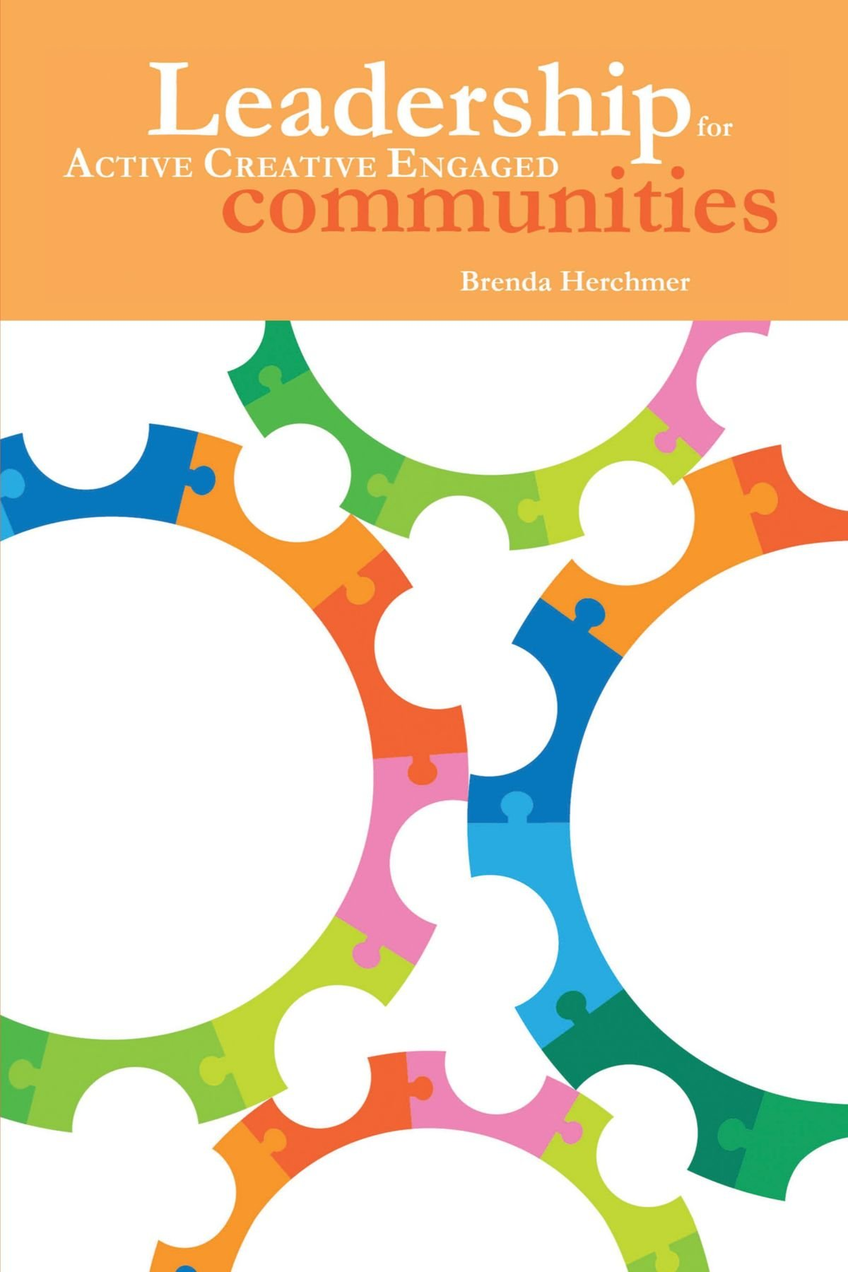 Leadership: For Active Creative Engaged Communities ebook