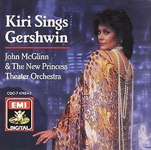 Kiri Sings  Gershwin (Kiri Te Kanawa)