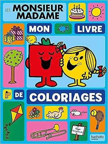 Les Monsieur Madame Mon Livre De Coloriages 9782012045767