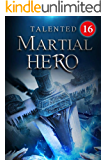 Talented Martial Hero 16: The Wrath Of The Blue-skinned Man (Rise among Struggles: Talent Cultivation)
