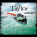 Ship of Fools: Mariah Mundi, Book 2 | G.P. Taylor
