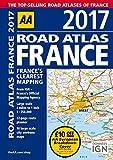 AA Road Atlas France 2017 (AA Road Atlas)