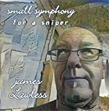 James LAWLESS' small symphony for a sniper in 7 movements