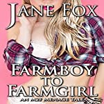 Farm Boy to Farm Girl: An MTF Menage Tale | Jane Fox