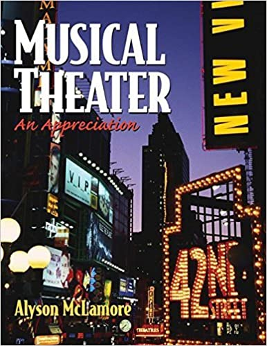 Book Musical Theater: An Appreciation by McLamore, Alyson (2004)