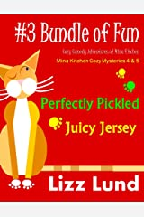 #3 Bundle of Fun - Humorous Cozy Mysteries - Funny Adventures of Mina Kitchen - with Recipes: Perfectly Pickled + Juicy Jersey - Books 4 + 5 (Mina Kitchen Cozy Mystery Series - Bundle 3) Kindle Edition