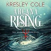 Arcana Rising: The Arcana Chronicles, Book 4 | Kresley Cole