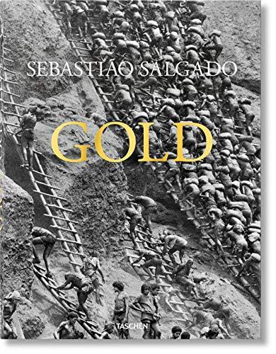 Sebastião Salgado. Gold (French Edition)
