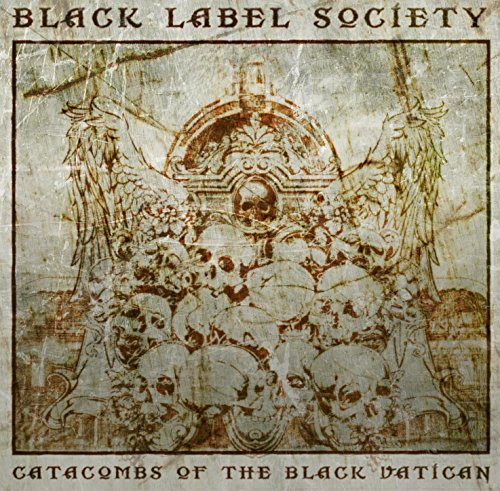 Catacombs of the Black - Black Zakk Label Wylde Society