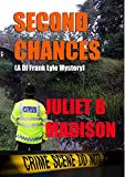 Second Chances: (A DI Frank Lyle Mystery) (DI Frank Lyle Mysteries Book 1)