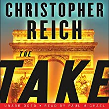 The Take Audiobook by Christopher Reich Narrated by Paul Michael