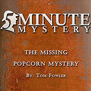 5 Minute Mystery - The Missing Popcorn Mystery Audiobook