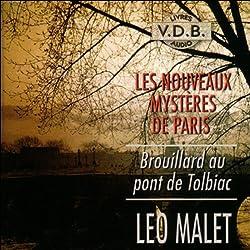 Brouillard au pont de Tolbiac (Les nouveaux mystères de Paris 9)