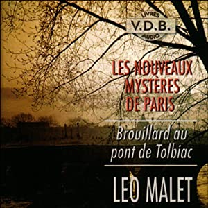 Brouillard au pont de Tolbiac (Les nouveaux mystères de Paris 9) | Livre audio