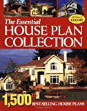 Essential House Plan Collection: 1500 Best Selling Home Plans