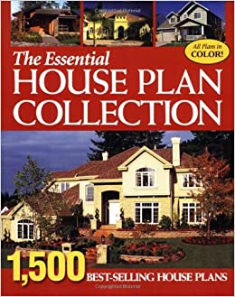 Essential House Plan Collection: 1500 Best Selling Home Plans ...