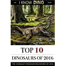 Top 10 Dinosaurs of 2016: The 10 Biggest Dinosaur Discoveries of 2016