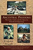 Front cover for the book Ancestral Passions by Virginia Morell
