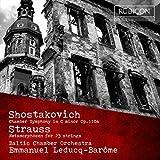 Shostakovich: Chamber Symphony In C Minor, Op. 110a; R. Strauss: Metamorphosen for 23 Strings