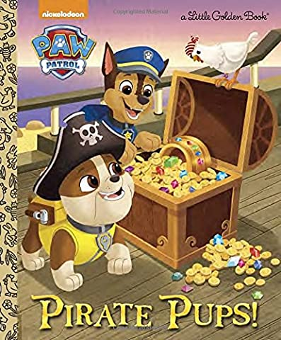 Pirate Pups! (Paw Patrol) (Little Golden Book) (Boys Action Books)