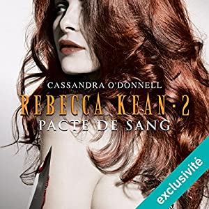 Pacte de sang (Rebecca Kean 2) Hörbuch