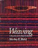 img - for Weaving: A Handbook for Fiber Craftsmen book / textbook / text book