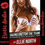 Taking One for the Team: My Gangbang with the Baseball Team | Ellie North