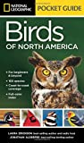 National Geographic Pocket Guide to the Birds of North America