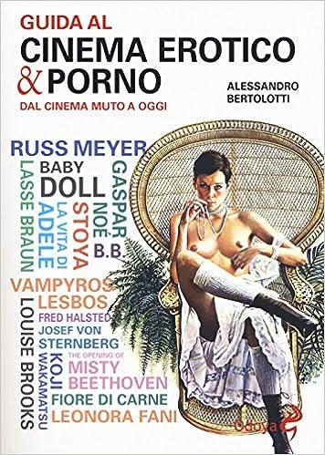 Guida al cinema erotico e porno