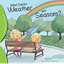 What Causes Weather and Seasons? (Curious Young Minds)