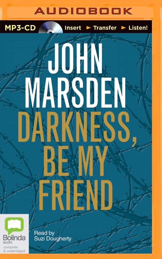 Read Online Darkness, Be My Friend (Tomorrow) pdf epub