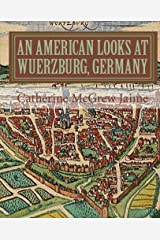 An American Looks at Wuerzburg, Germany Paperback