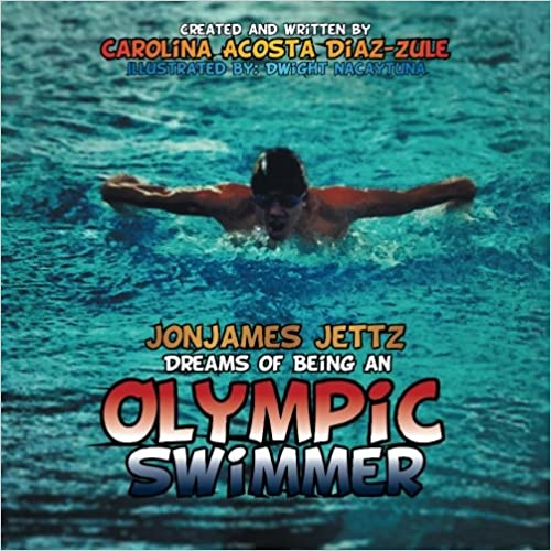 Se sarjan kirjoja ilmaiseksi ladata Jonjames Jettz Dreams of Being an Olympic Swimmer PDF CHM