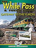 The White Pass and Yukon Route